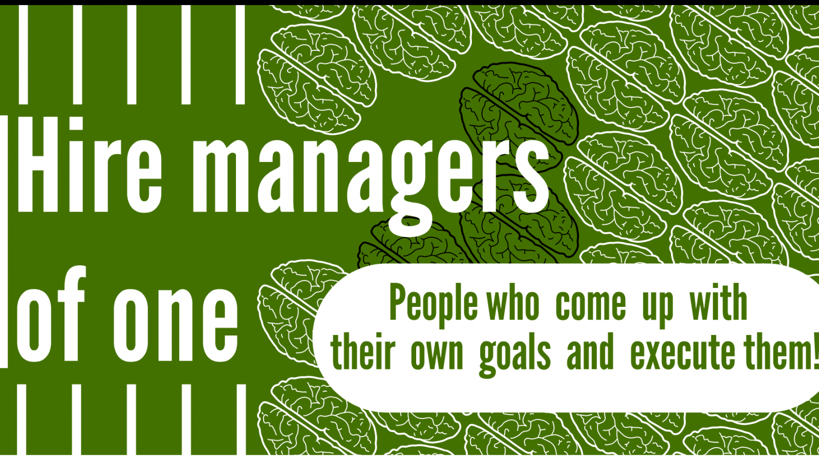 Hire managers of one